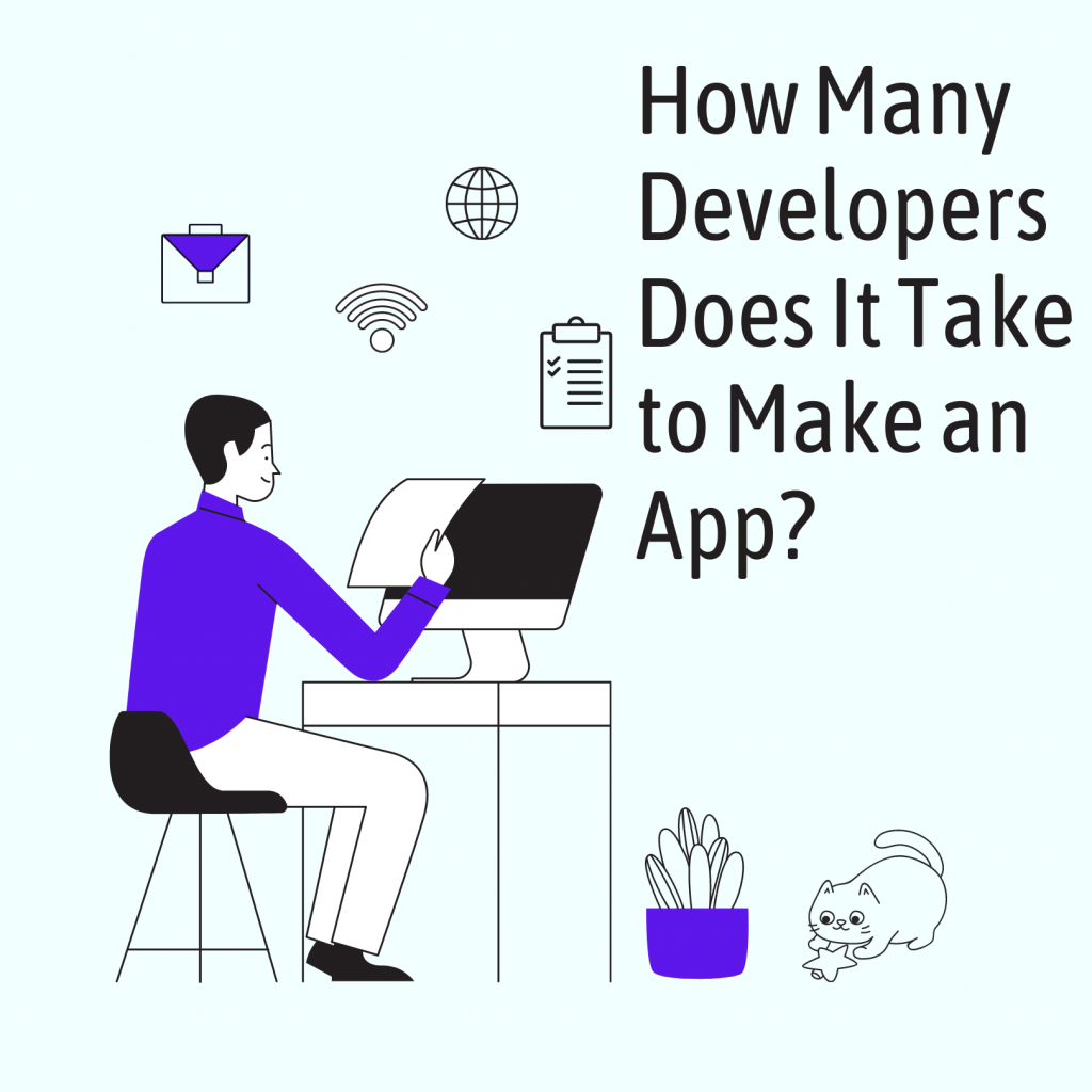 How Many Developers Does It Take to Make an App?