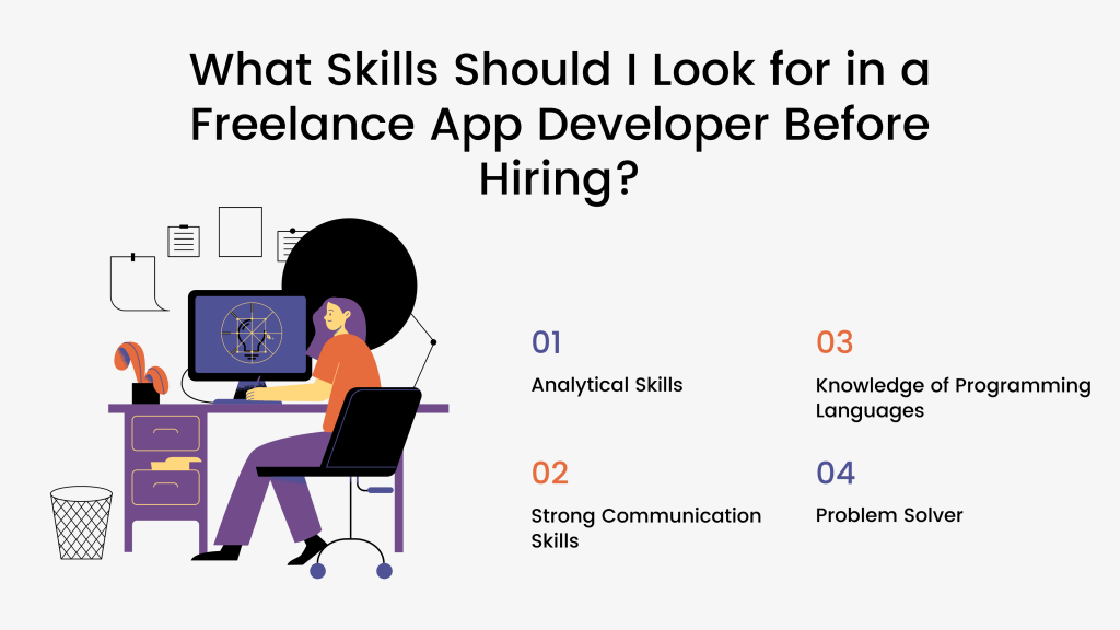 What Skills Should I Look for in a Freelance App Developer Before Hiring?